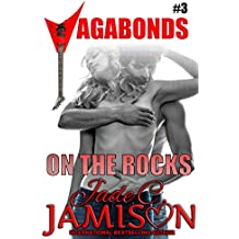 On the Rocks (Vagabonds Book 3)