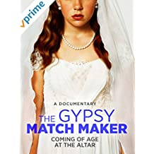 The Gypsy Matchmaker