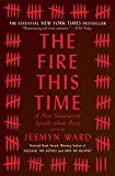 #6: The Fire This Time: A New Generation Speaks about Race