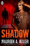 SHADOW (BLUE-LINK Book 1)
