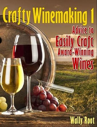 Crafty Winemaking 1