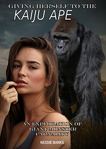 Giving Herself to the Kaiju Ape: An Exploration of Giant Monster Carnality (Macro Anthro Primate Furry Submission)