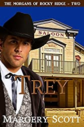 Trey (The Morgans of Rocky Ridge Book 2)