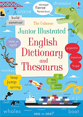 Junior Illustrated English Dictionary and Thesaurus (Illustrated Dictionaries and ()