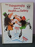 img - for Thingumajig Book of Health and Safety book / textbook / text book