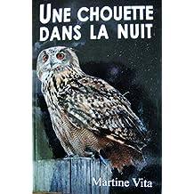 UNE CHOUETTE DANS LA NUIT (French Edition)