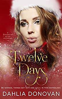 Twelve Days (Blackbird Series Book 4) by [Donovan, Dahlia]
