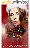 Twelve Days (Blackbird Series Book 4)