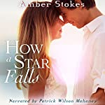 How a Star Falls   Amber Stokes
