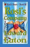 Rosi's Company (Rosi's Doors) (Volume 3)