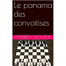 Le panama des convoitises (French Edition)
