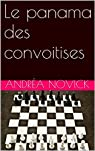 Le panama des convoitises par Novick