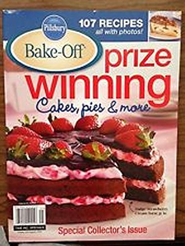 Pillsbury Bake-off (prize winning cakes , pies & more, volume 22 no 3) (Bake Cookbook Off Pillsbury)