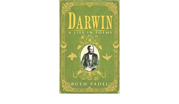 Darwin: A Life in Poems: Amazon.es: Ruth Padel: Libros en idiomas ...