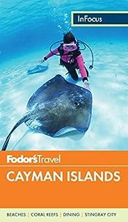 Fodor's In Focus Cayman Islands (Full-color Travel Gu