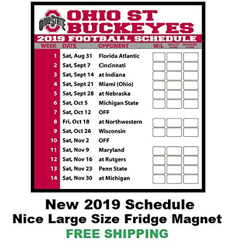 Ohio State Football Schedule 2019 Amazon.com: 2019 NCAA Ohio State Buckeyes Football Schedule Fridge