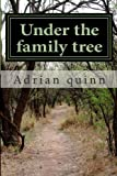 Under the Family Tree, Adrian quinn, 1494801264