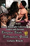 Bargain Bride, Billionaire Groom (Island Moonlight Collection ~ Maui Book 1)