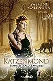 Schwestern des Mondes: Katzenmond: Roman (Die Schwestern des Mondes, Band 11)