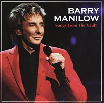 Barry Manilow - Songs From The Vault - Amazon.com Music