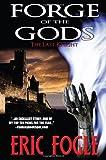 Forge of the Gods, Eric Fogle, 0978655141