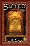 Sacrifice, L.R. Saul, 0980744040
