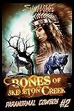 img - for Bones of Skeleton Creek (Paranormal Cowboy) book / textbook / text book