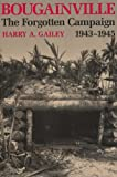 Bougainville, 1943-1945, Harry A. Gailey, 0813117488