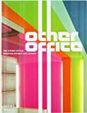 The Other Office: Creative Workplace Design, Matt Stewart, 3764370483