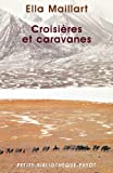 img - for Croisi res et Caravanes book / textbook / text book