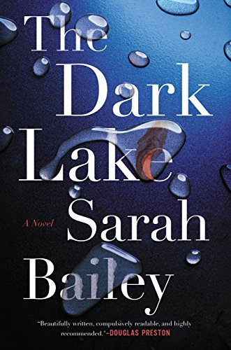 The Dark Lake (Gemma Woodstock) by [Bailey, Sarah]