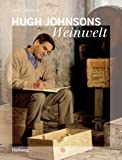 Hugh Johnsons Weinwelt
