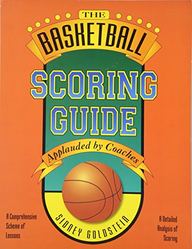 The Basketball Scoring Guide (Nitty-Gritty Basketball Series)