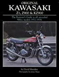 img - for Original Kawasaki Z1, Z900 & KZ900: The Restorer's Guide to All Aircooled 900cc Models 1972-1976 (Original Series) book / textbook / text book