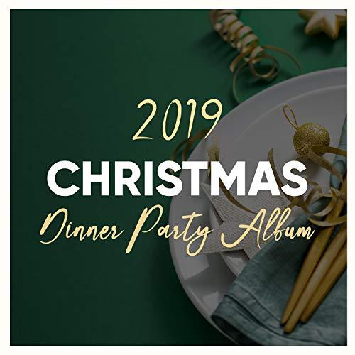 2019 Christmas Dinner Party Album (Christmas Album Party)