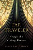 The Far Traveler, Nancy Marie Brown, 015101440X