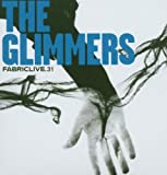 FABRICLIVE31: The Glimmers