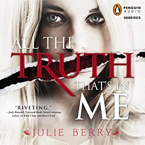 All the Truth That's in Me Hörbuch