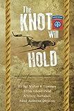 The Knot Will Hold, Walter K. Tuzeneu, 1483667960