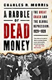 Image of A Rabble of Dead Money: The Great Crash and the Global Depression: 1929-1939