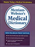 img - for Merriam-Webster's Medical Dictionary, new enlarged print edition book / textbook / text book