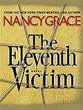 The Eleventh Victim, Nancy Grace, 1410419436
