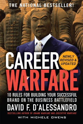 Career Warfare: 10 Rules for Building a Sucessful Personal Brand on the Business - D With Brands