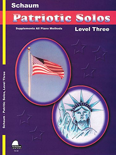 (Patriotic Solos: Level 3 Early Intermediate)