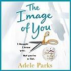 The Image of You Hörbuch von Adele Parks Gesprochen von: Lucy Paterson