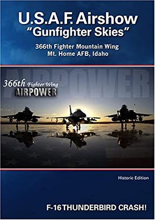 "U.S.A. F. Airshow ""Gunfighter Skies"""