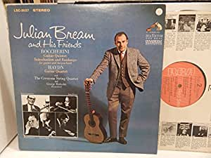Julian Bream & His Friends: Boccherini: Guitar Quintet; Haydn Guitar Quartet
