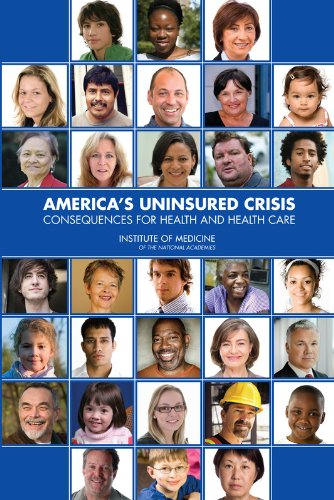 Download America's Uninsured Crisis: Consequences for Health and Health Care Pdf