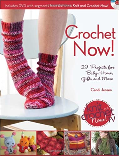 Crochet Now Crochet Patterns From Season 3 Of Knit And Crochet Now