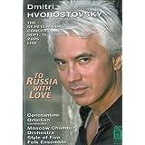 Dmitri Hvorostovsky: Moscow Nights